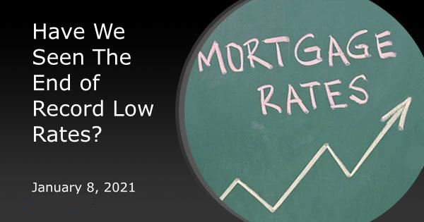 Have We Seen The End of Record Low Rates?