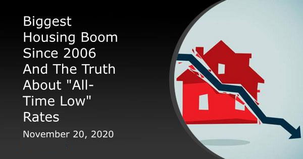 Biggest Housing Boom Since 2006 And The Truth About